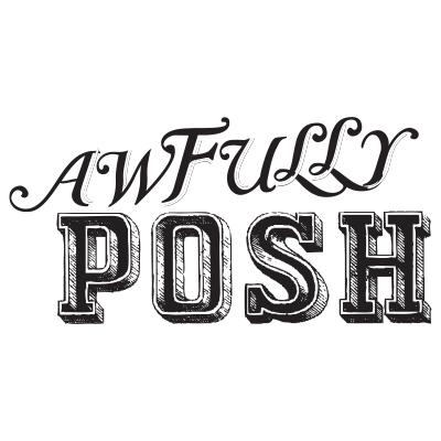 Awfully Posh
